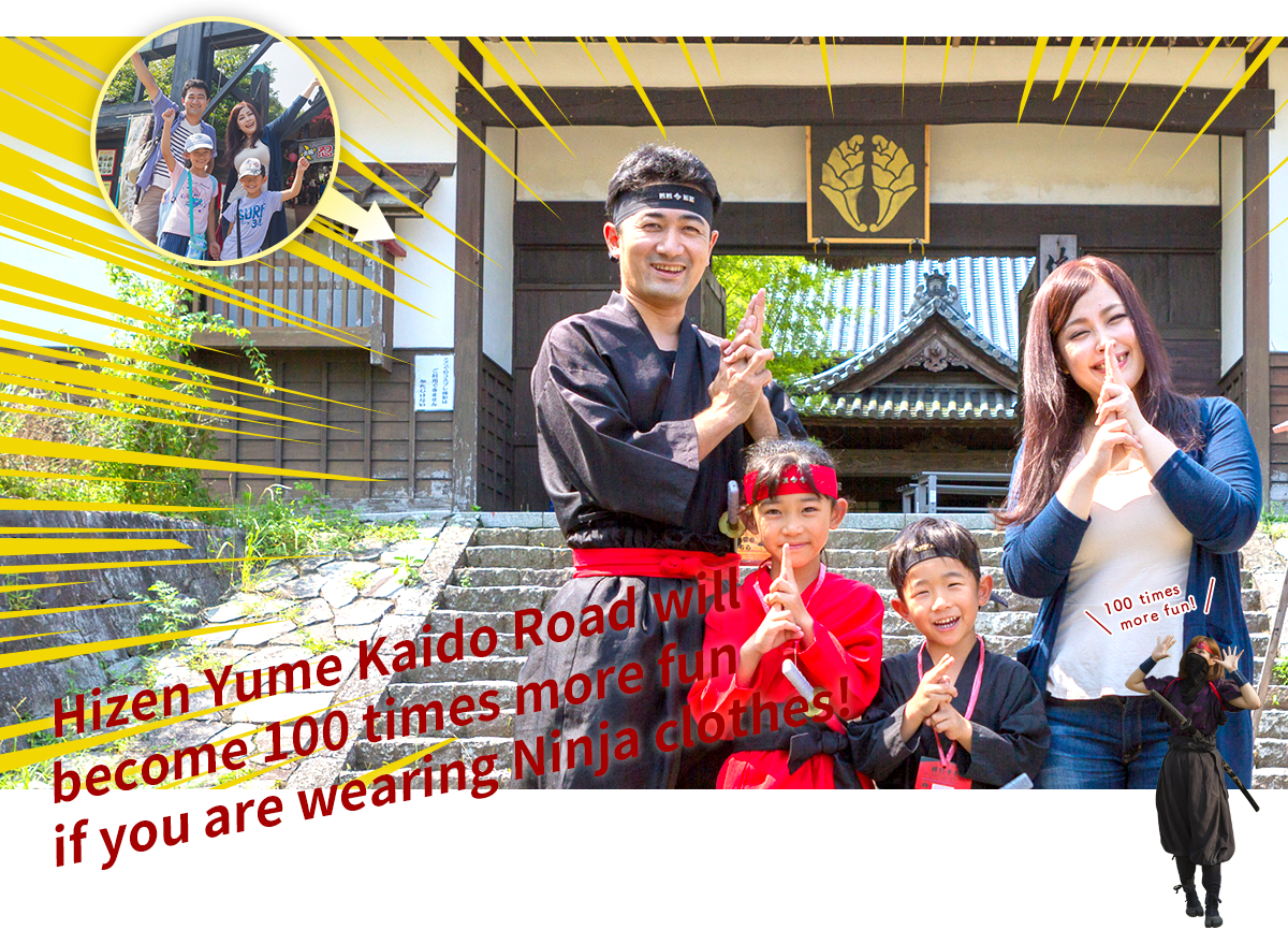 Hizen Yume Kaido Road will become 100 times more fun if you are wearing Ninja clothes!