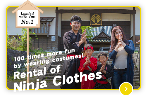 100 times more fun by wearing costumes! Rental of Ninja Clothes